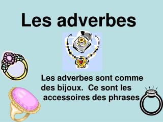 Les adverbes