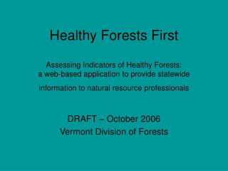 DRAFT – October 2006 Vermont Division of Forests