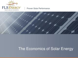 The Economics of Solar Energy