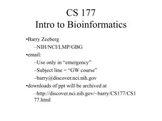 CS 177 Intro to Bioinformatics