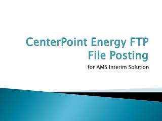CenterPoint Energy FTP File Posting