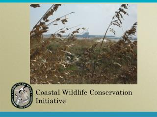 Coastal Wildlife Conservation Initiative