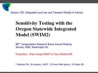 Sensitivity Testing with the Oregon Statewide Integrated Model (SWIM2)