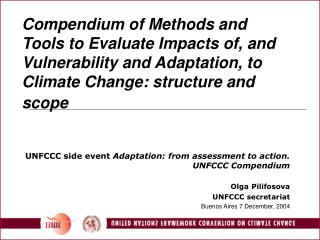 UNFCCC side event  Adaptation: from assessment to action. UNFCCC Compendium Olga Pilifosova