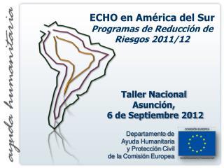 Departamento  de  Ayuda Humanitaria  y  Protecci�n  Civil  de la  Comisi�n Europea