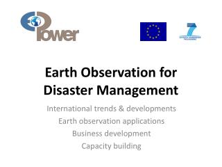 Earth Observation for  Disaster Management