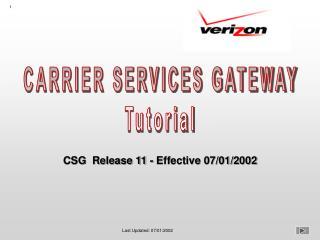 CARRIER SERVICES GATEWAY Tutorial