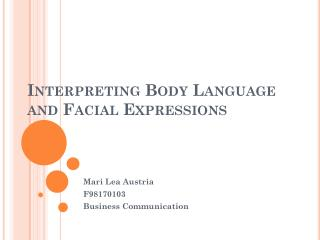 Interpreting Body Language and Facial Expressions