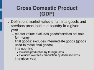 Gross Domestic Product (GDP)‏