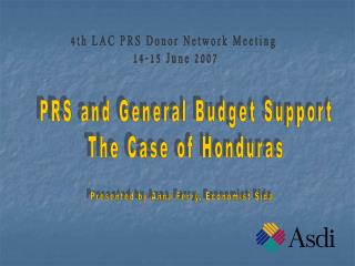 4th LAC PRS Donor Network Meeting  14-15 June 2007