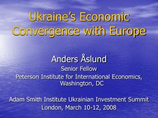 Ukraine's Economic Convergence with Europe