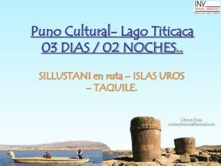 Puno Cultural- Lago Titicaca  03 DIAS