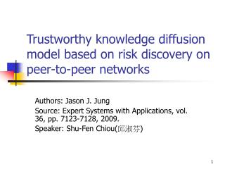 Trustworthy knowledge diffusion model based on risk discovery on peer-to-peer networks
