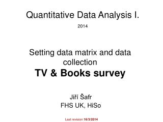 Setting data matrix and data collection TV & Books survey
