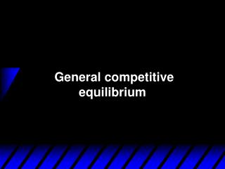 General competitive equilibrium
