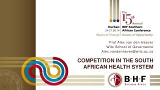 Competition in the south  african  health system