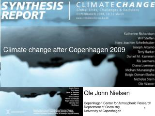 Ole John Nielsen Copenhagen Center for Atmospheric Research Department of Chemistry