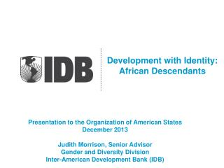 Development with Identity: African Descendants