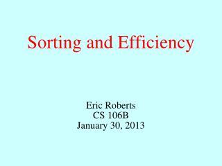 Sorting and Efficiency