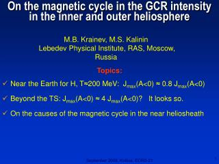 On the magnetic cycle in the GCR intensity in the inner and outer heliosphere