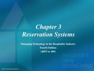 Chapter 3 Reservation Systems
