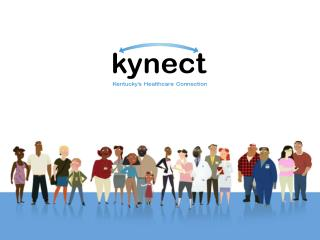 Congratulations on  signing  up with  kynect .