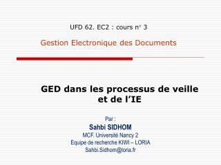 UFD 62. EC2 : cours n° 3 Gestion Electronique des Documents