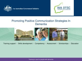 Promoting Positive Communication Strategies In Dementia