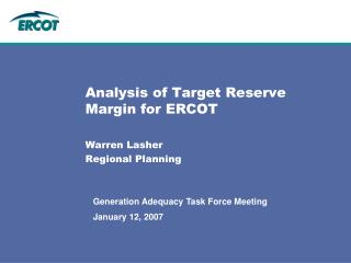 Analysis of Target Reserve Margin for ERCOT