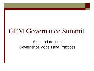GEM Governance Summit