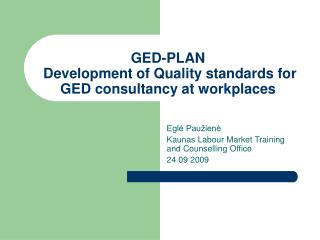 GED-PLAN Development of Quality standards for GED consultancy at workplaces