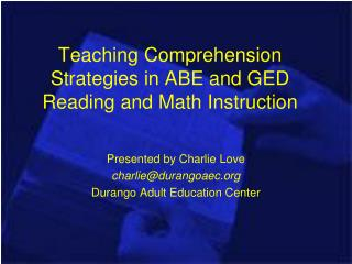 Teaching Comprehension Strategies in ABE and GED Reading and Math Instruction