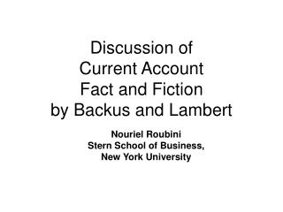 Discussion of Current Account  Fact and Fiction by Backus and Lambert