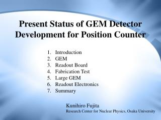 Present Status of GEM Detector Development for Position Counter