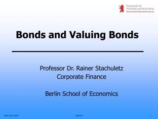Bonds and Valuing Bonds