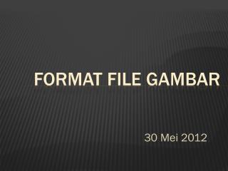 Format file  gambar