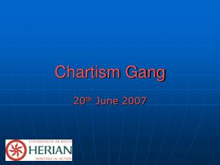 Chartism Gang