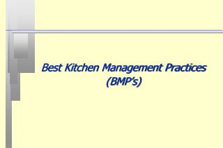 Best Kitchen Management Practices (BMP's)