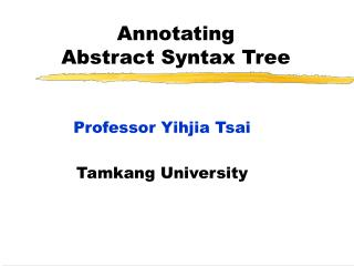 Annotating Abstract Syntax Tree