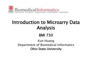 Introduction to Microarry Data Analysis   BMI 730