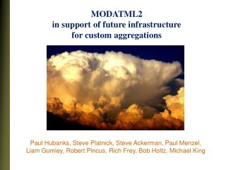 MODATML2  in support of future infrastructure  for custom aggregations