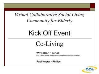 Virtual Collaborative Social Living Community for Elderly