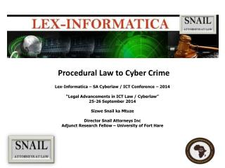 Procedural Law to Cyber Crime
