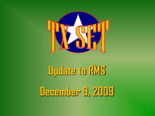 Update to RMS  December 9, 2009
