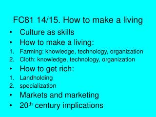FC81 14/15. How to make a living