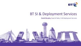 BT SI & Deployment Services