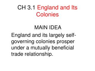 CH 3.1  England and Its Colonies