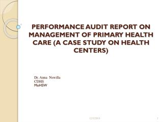 PERFORMANCE AUDIT REPORT ON MANAGEMENT OF PRIMARY HEALTH CARE (A CASE STUDY ON HEALTH CENTERS)