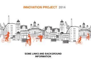 INNOVATION PROJECT 2014