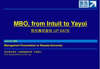MBO, from Intuit to Yayoi 弥生株式会社 UP DATE